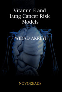 Vitamin E and Lung Cancer Risk Models